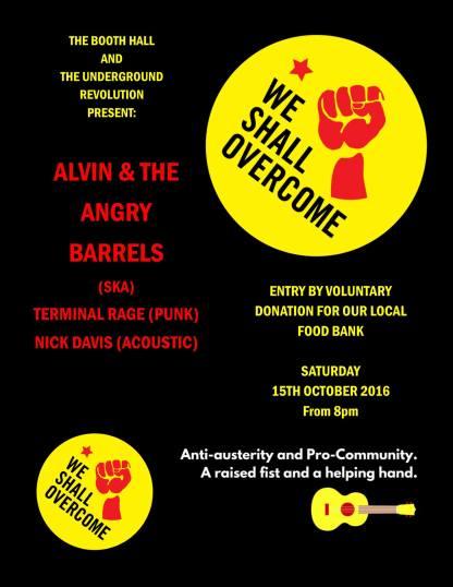The Underground Revolution Hereford fundraiser We Shall Overcome