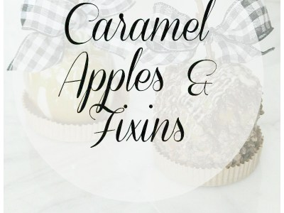 Caramel apples with fixins