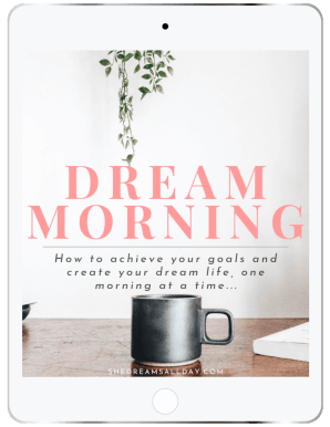 dream morning ebook - achieve your goals one morning at a time
