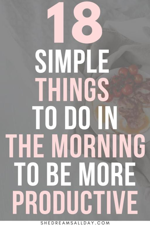 simple things to do in the morning to be more productive