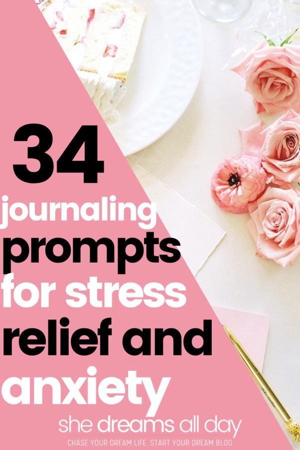 34 journaling prompts for stress relief and anxiety
