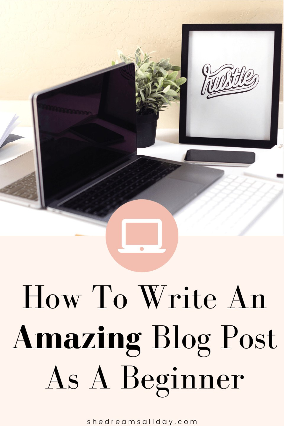 how to write a blog post for beginners