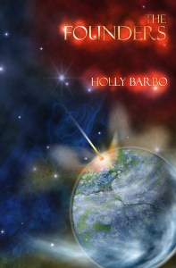 The Founders by Holly Barbo