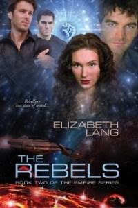 The Rebels by Elizabeth Lang