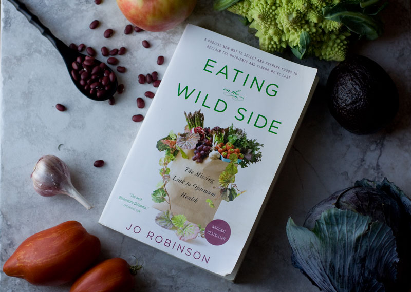Book Review: Eating on the Wild Side – The Missing Link to Optimal Health by Jo Robinson