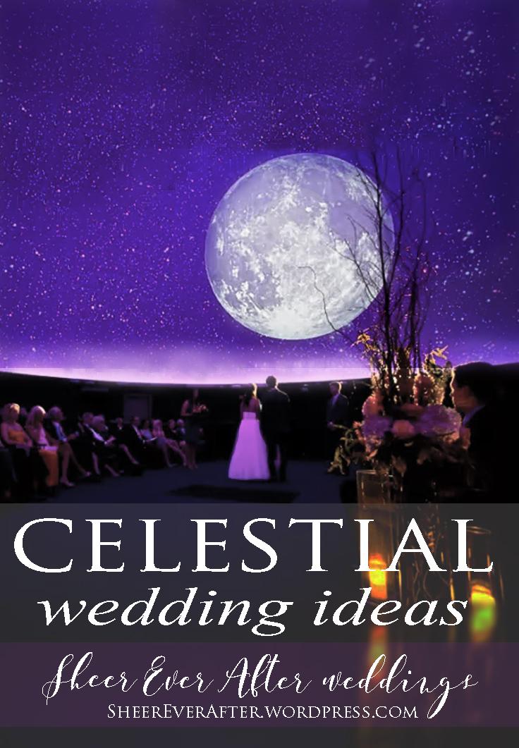 Starstruck- Celestial Wedding Trend // Wedding Inspiration // SHEER EVER AFTER WEDDINGS bit.ly/Sheereverafter