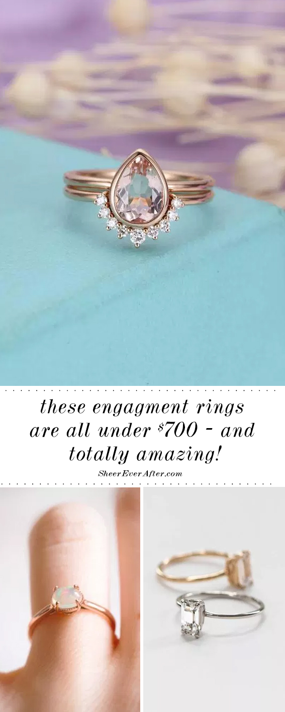 Engagement rings under $700 | Sheer Ever After | Your online maid of honor