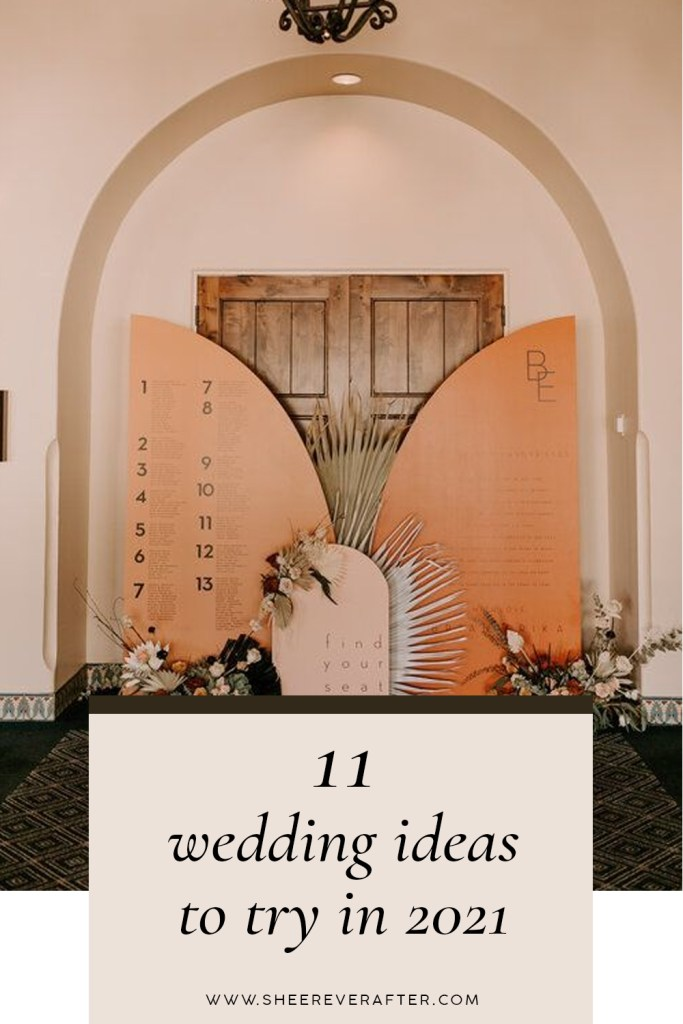 11 wedding ideas to try in 2021- wedding trends, styling and decor