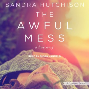 audio cover of The Awful Mess by Sandra Hutchison
