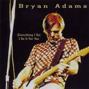 bryan adams everything i do i do it for you song lyrics