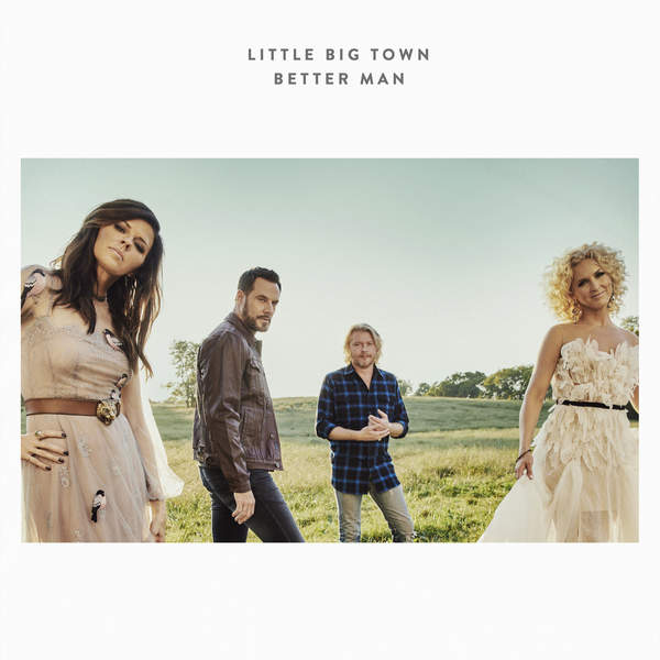 Download Little Big Town Better Man sheet music free