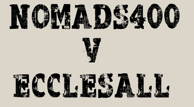 Nomads 400 vs Ecclesall
