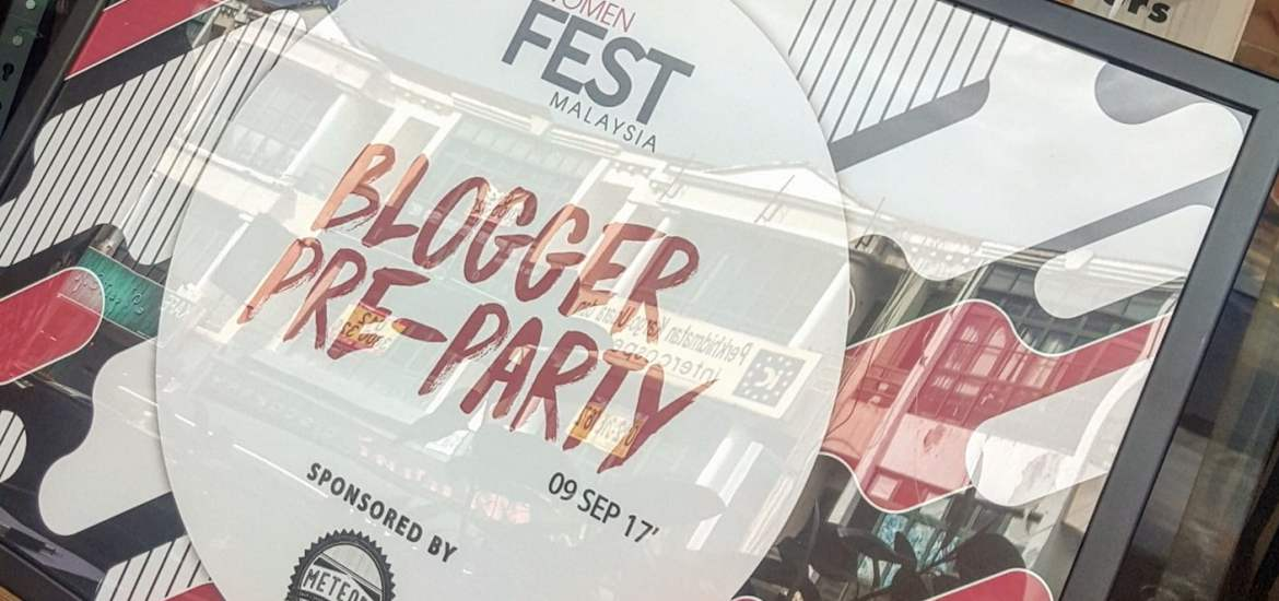 BLOGGER PRE PARTY FOR WOMEN FEST MALAYSIA 2017 (WFM 2017) (22)