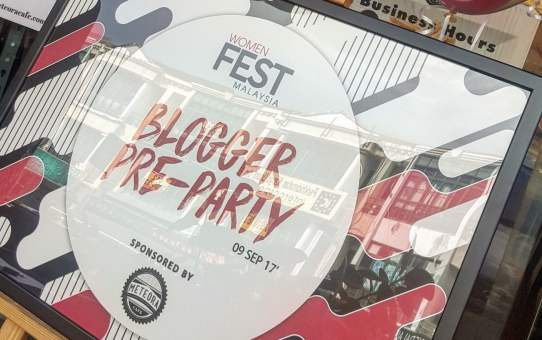 BLOGGER PRE PARTY FOR WOMEN FEST MALAYSIA 2017 (WFM 2017)