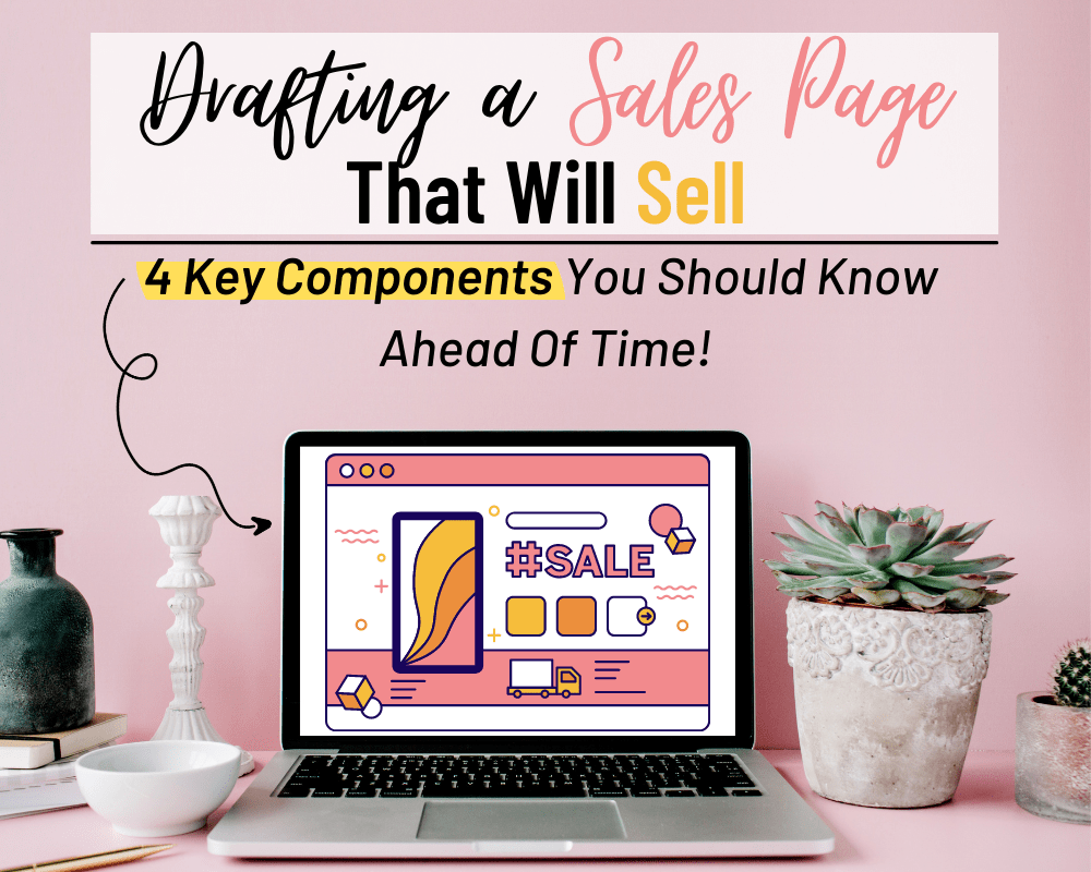 Drafting A Sales Page That Will Sell