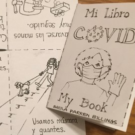 COVID: Mi Libro/ My Book by Sheila Farren Billings. Project with North Shore Community Development Commission for artists to design health education items to distribute to community.