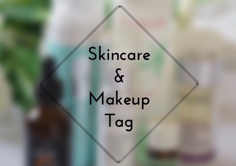 My First Skincare and Makeup Tag - sheisnaturallybronze