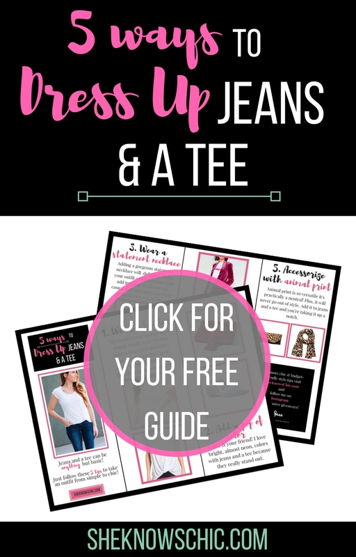 Get my free guide to dressing up jeans and a tee!