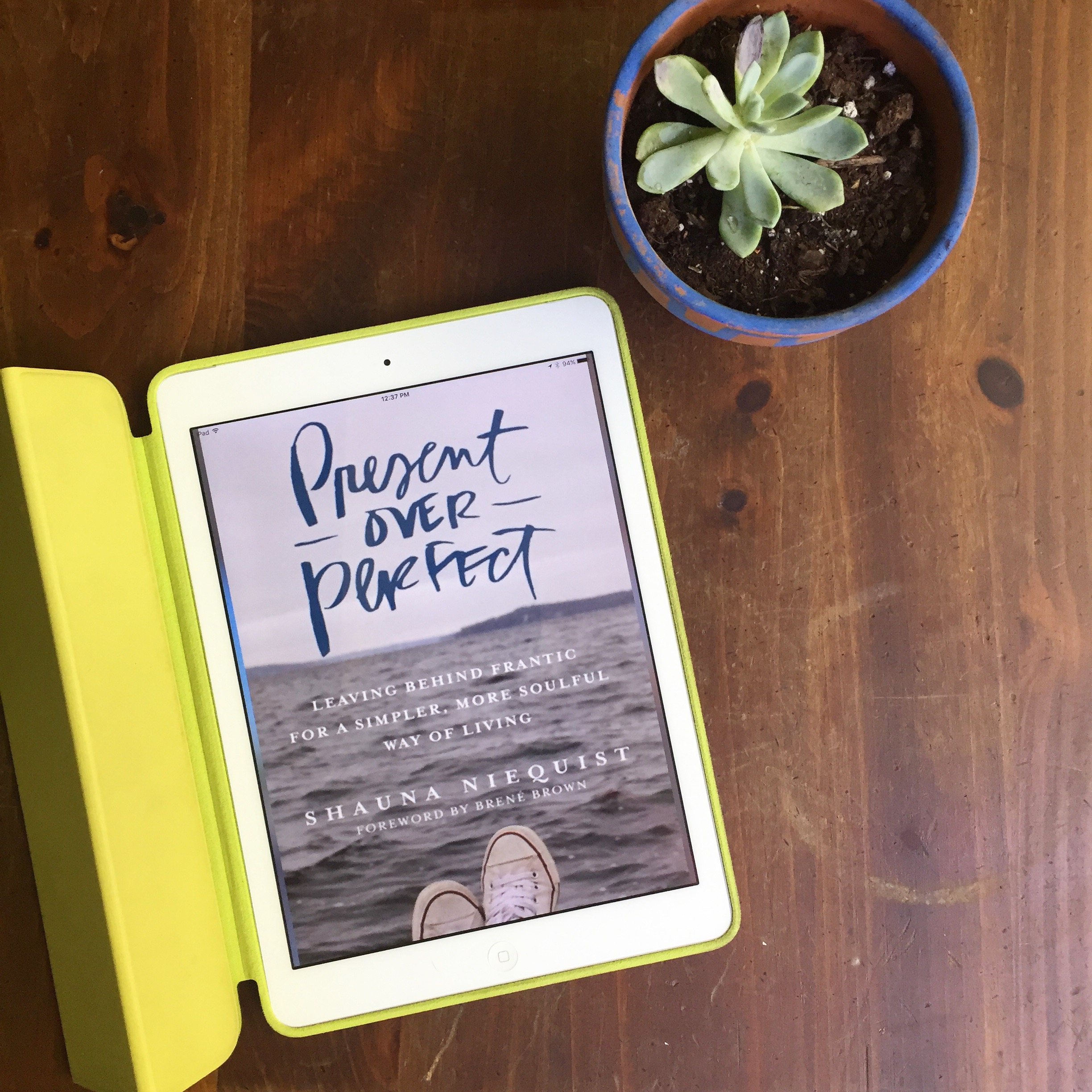 Summer Reads  Present over Perfect by Shauna Niequist Present over Perfect