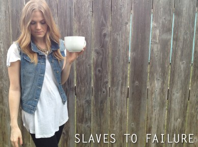 slaves-to-failure