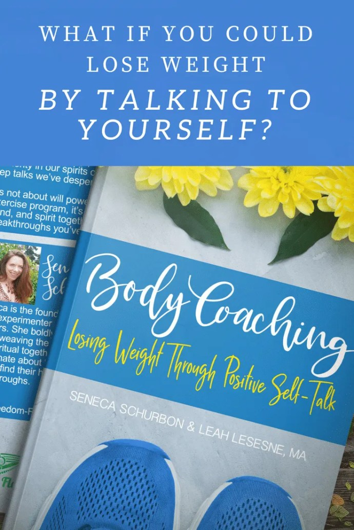 What if you could lose weight by talking to yourself? Sounds way easier than all the diet and weight loss plans you've tried before. Check out the new book Body Coaching: Losing Weight Through Positive Self-Talk #weightloss #dietplan #healthyliving #selfcare