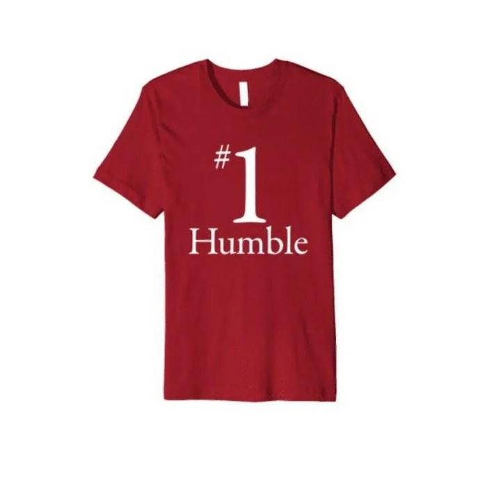 #1 Humble Shirt