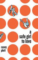 Cover image for A Safe Girl To Love