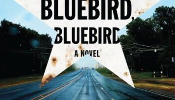 Book Review: 'Bluebird, Bluebird' by Attica Locke