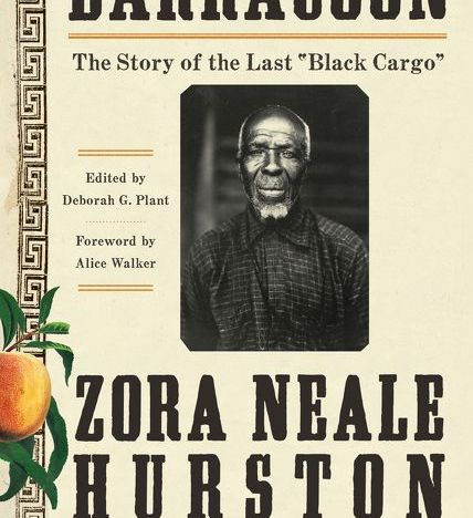 Book Review: 'Barracoon' by Zora Neale Hurston