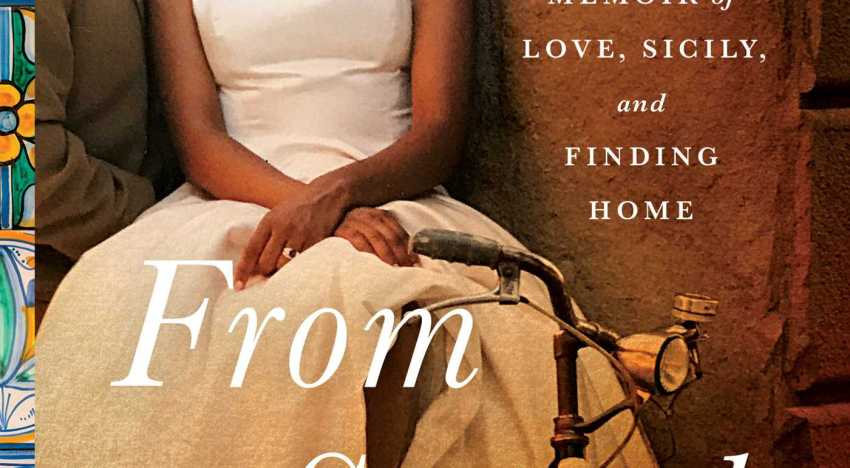 Book Review: 'From Scratch' by Tembi Locke