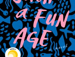 Book Review: 'Such a Fun Age' by Kiley Reid