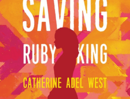 Book Review: 'Saving Ruby King' by Catherine Adel West