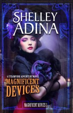 Shelley Adina - Magnificent Devices