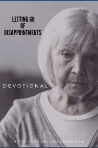 Letting go of disappointments devotional