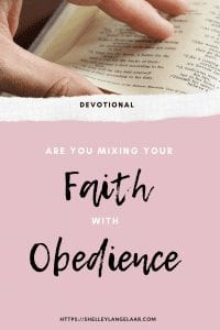 Devotional- mixing faith with obedience and surrender