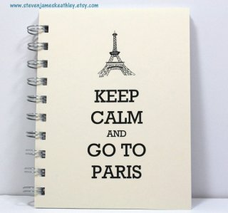 Paris Travel Journal Diary Spiral Notebook Sketch Book - Keep Calm and Go To Paris - Ivory