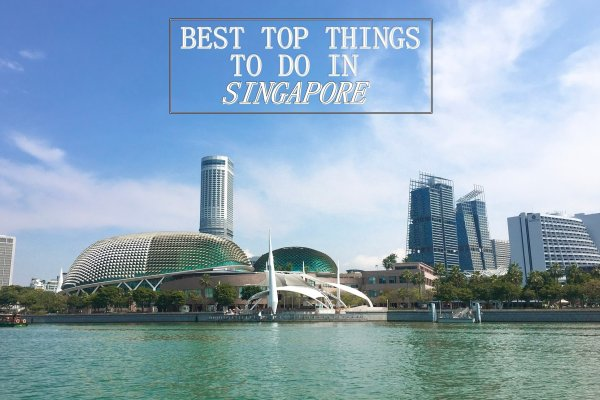 Top Best Things To Do In Singapore