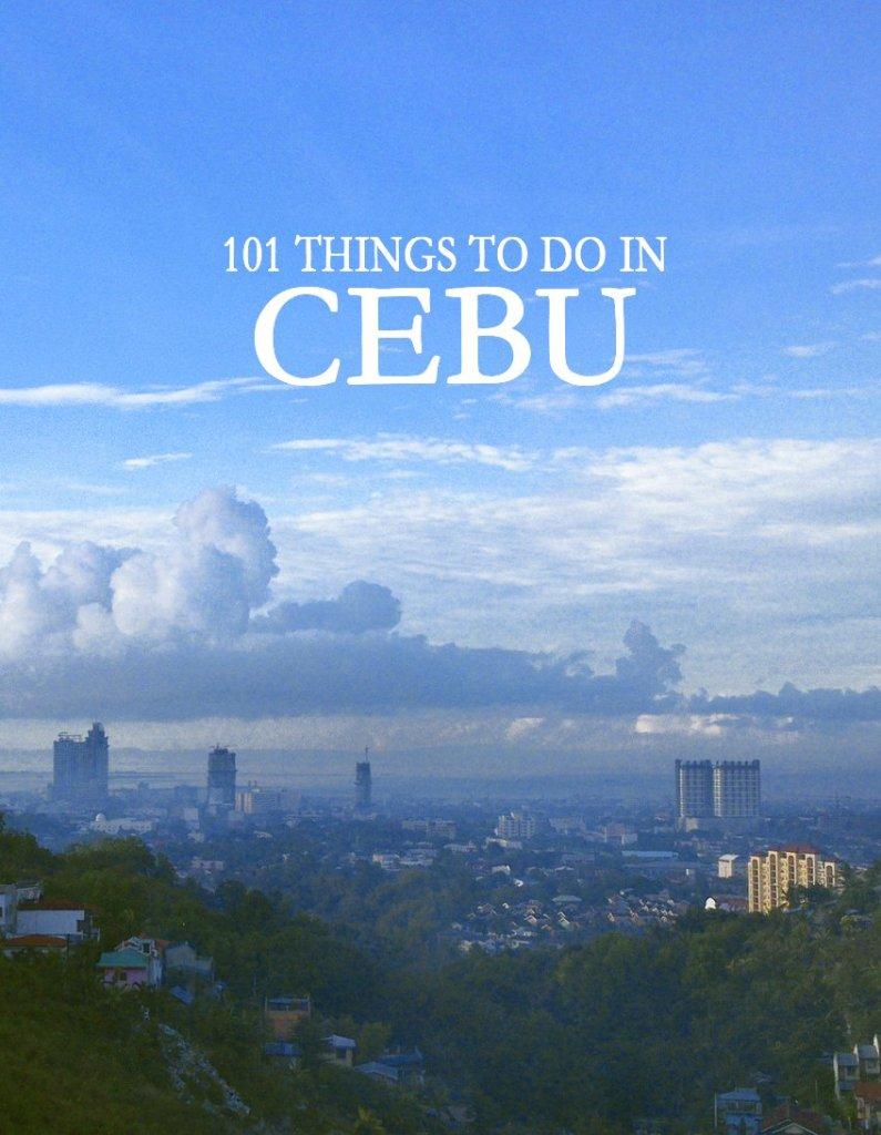 101 things to do IN CEBU -2