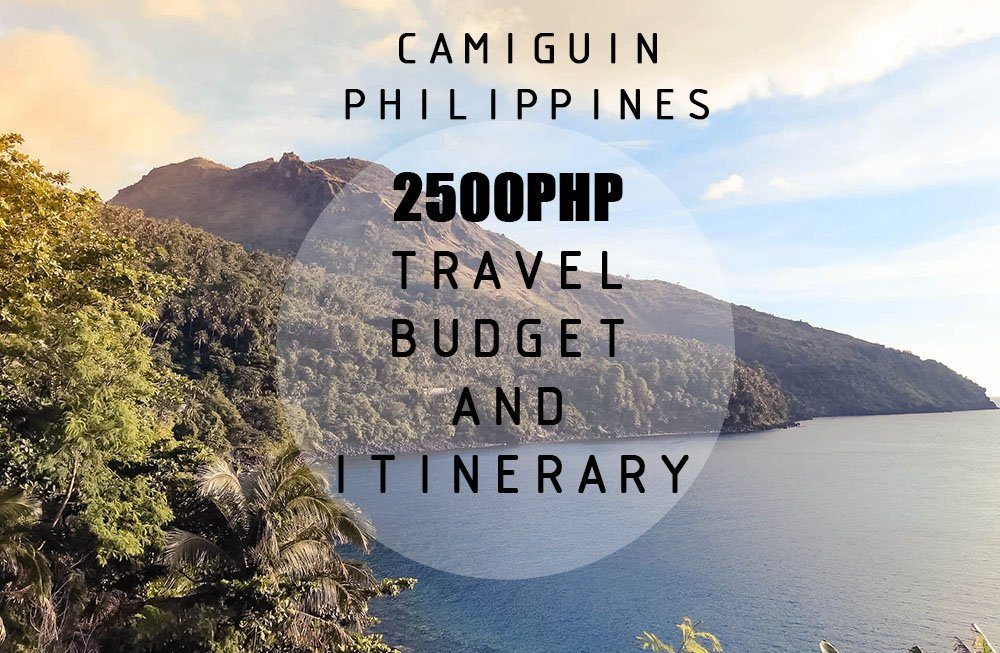 CAMIGUIN PHILIPPINES TRAVEL BUDGET AND ITINERARY