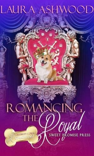 Romancing the Royal by Laura Ashwood