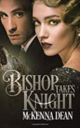 Cover of Bishop Takes Knight by McKenna Dean