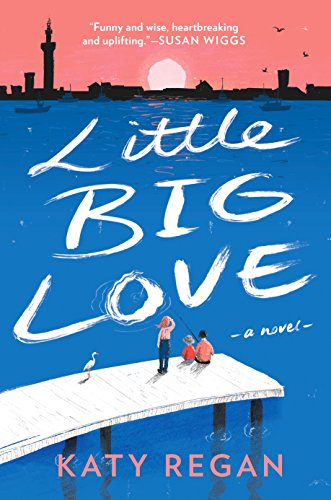 New Release+Review: Little Big Love by Katy Regan
