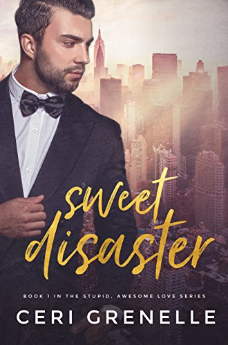New Release+Review: Sweet Disaster by  Ceri Grenelle