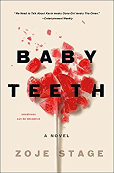 ARC Review: Baby Teeth by Zoje Stage