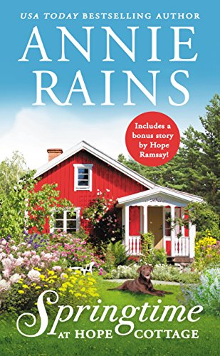 Book Review: Springtime at Hope Cottage (Sweetwater Springs Book 2) by Annie Rains
