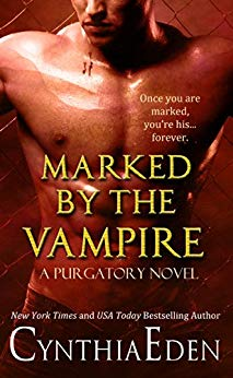 Book Review: Marked By The Vampire (Purgatory Book 2) by Cynthia Eden