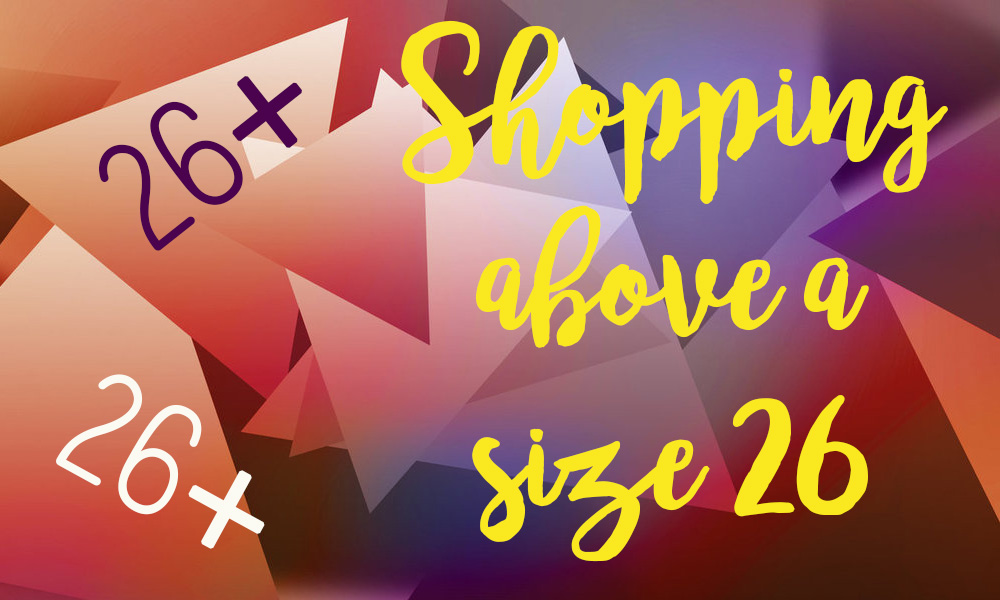 Shopping Above a Size 26