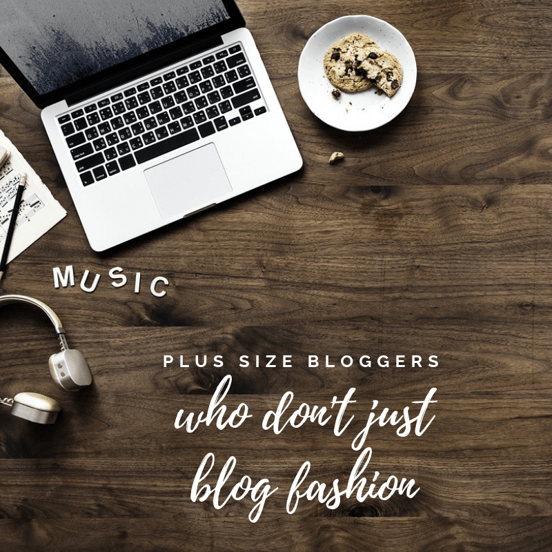 plus size bloggers who don't just blog fashion