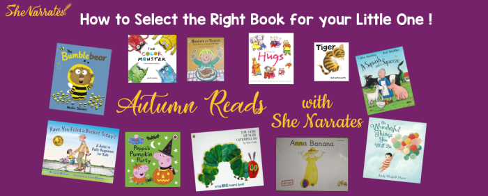 How to select the Right Book for your child by Pallavi Prakash Kumar at She Narrates