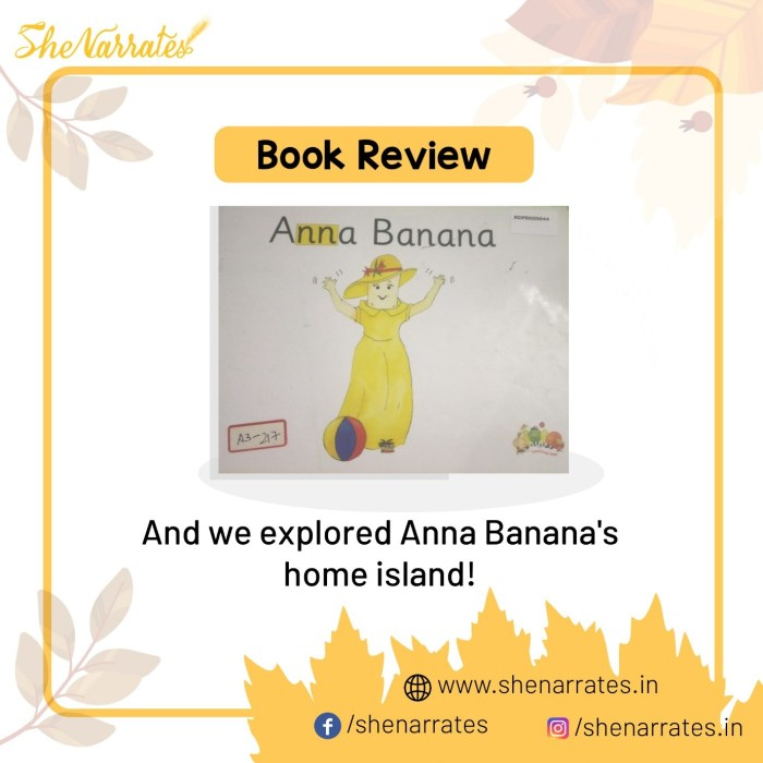 Book review of of the book 'Anna Banana' by Treehouse Tales